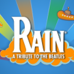 Rain a Tribute To the Beatles (Touring)