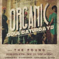 New Saturday Night Vibe &quotOrganic Soul Saturdays&quot featuring THE FOUND BAND Sandaga813
