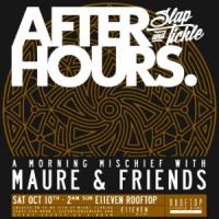 Slap &amp Tickle Afterhours  2AM