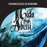 Francesco DAmore Il Ciclo degli Abissi