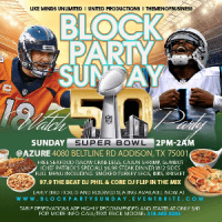 BlockPartySunday Super Bowl 50 Watch Party Azure